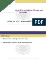 SWOT Analysis and TOWS Matrix