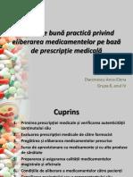 Reguli de Buna Practica Privind Eliberarea Medicamentelor Pe Prescriptie Medicala