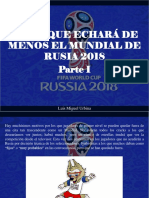 Luis Miguel Urbina - Los 11 que echará de menos el mundial de Rusia 2018, Parte I