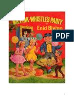 Mr Pink-Whistles Party - Enid Blyton