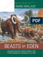 Beasts of Eden, Walking Whales, Dawn Horses, And Other Enigmas of Mammal Evolution Ebk