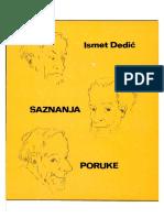 Ismet Dedic, Saznanja i poruke