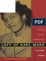 Carole Boyce Davies-Left of Karl Marx_ the Political Life of Black Communist Claudia Jones-Duke University Press Books (2008)