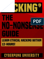 HACKING_ the NO-NONSENSE GUIDE_ Learn Ethical Hacking Within 12 Hours! (Including FREE _Pro Hacking Tips_ Infographic) (Cyberpunk Programming Series)
