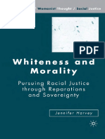 Harvey - Whiteness and Morality; Pursuing Racial Justice through Reparations and Sovereignty (2007).pdf