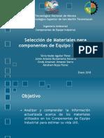 Selección de Materiales Para Componentes de Equipo Industrial