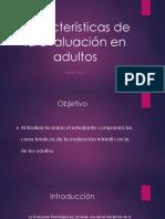 Características de La Evaluación en Adultos