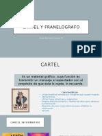 Cartel y Franelografo