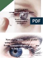DISCUSSION TEXT. Soft-lenses:Advantages and Disadvantages