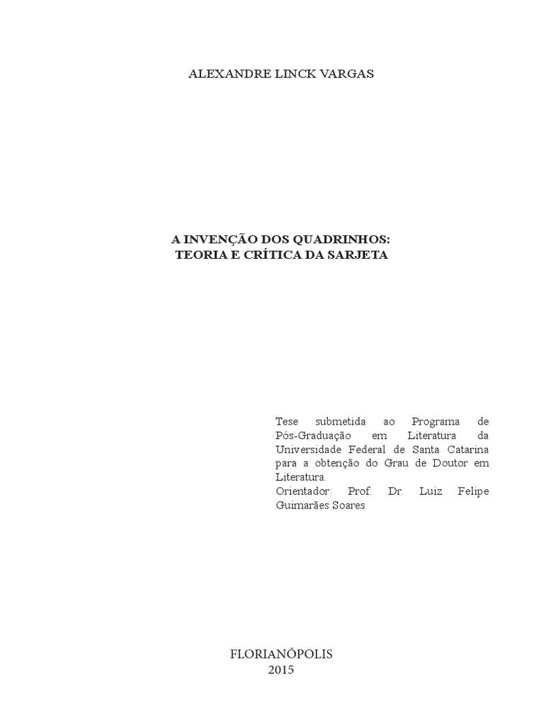 a5370db4b A Invenção Dos Quadrinhos: Teoria e Crítica da Sarjeta.