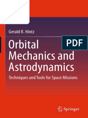 Hintz, Orbital Mechanics Astrodyn | Orbital Maneuver | Orbit