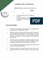 La plainte de Raj Dayal contre l'Etat et le Commissaire de Police et à laquelle l'avouée de l'Etat résiste.