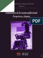 Transiciones de la escena audiovisual. Perspectivas y disputas