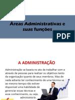 Áreas Administrativas e Suas Funções