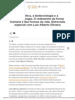 COSMOLOGIA a Robótica, A Biotecnologia e a Nanotecnologia. O Redesenho Da Forma Humana e Das Formas Da Vida. Entrevista Especial Com Luiz Alberto Oliveira - Instituto Humanitas Unisinos - IHU