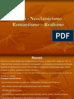 Revisão- Neoclássicismo, Realismo e Romantismo.