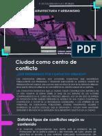 La Ciudad Como Centro de Conflicto Ultimo