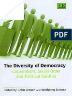 Colin Crouch, Wolfgang Streeck-The Diversity of Democracy_ Corporatism, Social Order And Political Conflict-Edward Elgar Publishing (2006).pdf
