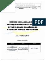 MANUAL DE ELABORACION DE TRABAJOS DE INVESTIGACION PARA OPTAR EL GRADO ACADEMICO DE BACHILLER Y TITULO PROFESIONAL, DICIEMBRE 2017.pdf