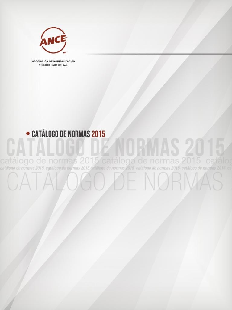 3d74560dc Catálogo de Normas Nmx Ance 2015
