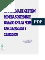 José Luis Tejera Oliver_El Sistema de Gestión Minera Sostenible basado en las Normas UNE 22470-2008 y 22480-2008.pdf