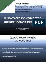 Data Show O Novo CPC e o Combate à Jurisprudência Defensiva