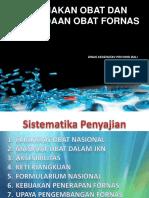 PAPARAN KEBIJAKAN OBAT DAN PENGADAAN OBAT FORNAS TANGGA 15 SEPTMBER 2014.ppt
