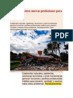 A Más Desastres Nuevas Profesiones Para Resolverlos