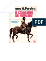 O Cavaleiro de Numiers - Yvonne a. Pereira - Pelo Espírito Charles
