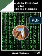 Guenon, Rene. - El Reino de la Cantidad y los signos de los tiempos.pdf