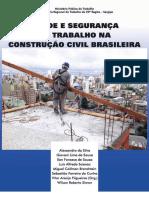 SAUDE E SEGURANÇA DO TRABALHADOR NA CONSTRUÇÃO CIVIL BRASILEIRA.pdf