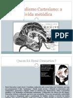 Racionalismo Cartesiano - Problema mente-corpo.pptx