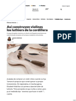 Así Construyen Violines Los Luthiers de La Cordillera