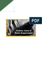 Profetas Santos & Navios Desgovernados