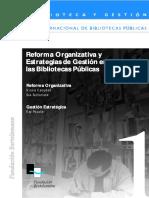 Reforma Organizativa t Estrategias de Gestión en las Bibliotecas Públicas.pdf
