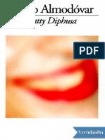 Patty Diphusa - Pedro Almodovar