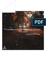 A Healthy Ecology is the Basis for a Healthy Economy. - Claudine Schneider