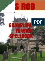 s Rob - Graveyard Dust Spellbook