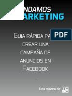 Guia Rápida Para Crear Una Campaña de Anuncios en FacebooK