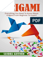 Origami_ Everything You Need to - Sandra Gifford.pdf