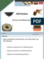 Sew Brake Service and Maintenance