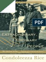 Extraordinary, Ordinary People by Condoleezza Rice - Excerpt