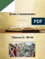 Jesus é Mantenedor