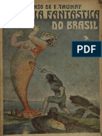 TAUNAY - 1934 - Zoologia Fantastica Do Brasil (Seculos XVI e XVII)