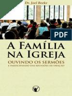 A Familia Na Igreja_ Ouvindo Se - Joel Beeke