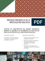 342559187 Enfoque Etnografico en La Investigacion Educativa