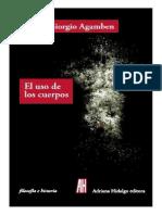 Agamben, Giorgio - El Uso de Los Cuerpos. Homo Sacer IV. 2