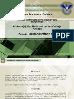 COMPUESTOS ORGÁNICOS Y SUS REACCIONES Área Académica Química Paz María de Lourdes Cornejo Arteaga (1)