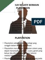 Pengaruh Negatif Bermain Playstation