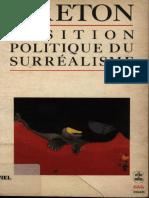 [Le Livre de Poche 6] André Breton - Position Politique Du Surréalisme (1971, Société Nouvelle Des Éditions Pauvert)